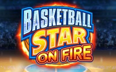 Basketball Star on Fire Online Pokie