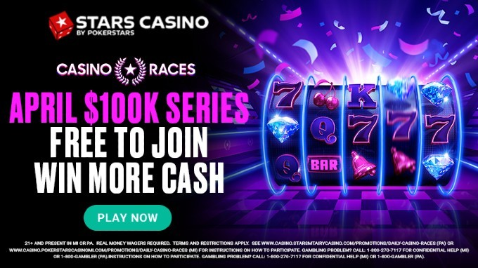 PokerStars Casino April Promo: Daily Races, $100K In Prizes