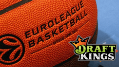 DraftKings Continues European Push, Signs with EuroLeague