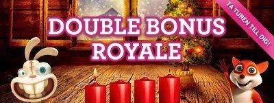 Double Bonus Royale hela helgen hos Vinnarum