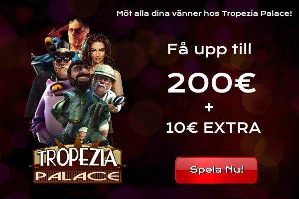Tropezia Palace - 10€ extra efter din första insättning
