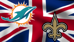 Find the Best Bets for Dolphins and Saints' Trip to London