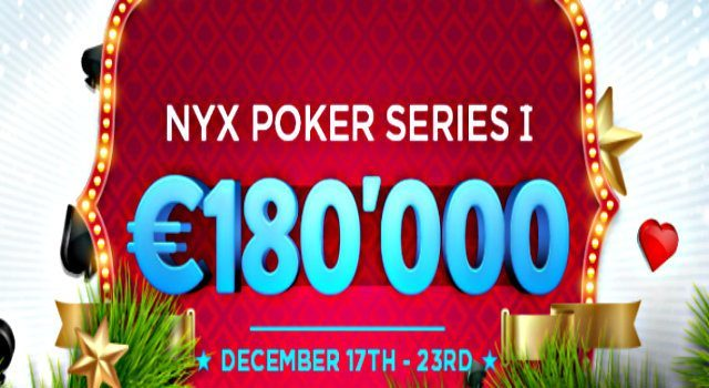 Fill Your Stockings with €180k this Christmas with the NYX Poker Series