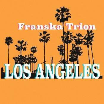 Franska Trion Los Angeles