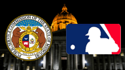 MLB Drafts Betting Bill in Missouri Intent on Making Profit