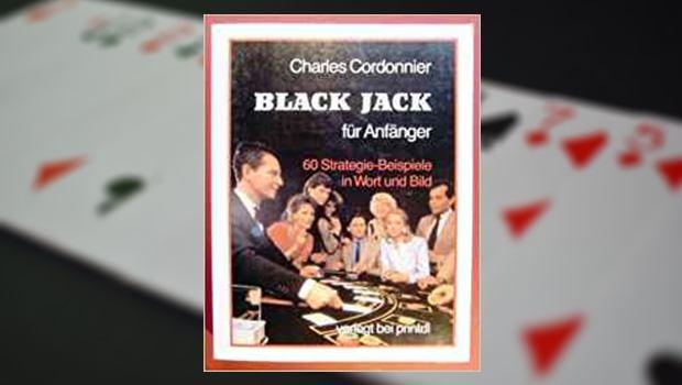 Black Jack für Anfänger: 60 Strategie-Beispiele in Wort und Bild