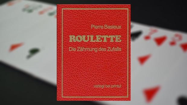 Roulette - Die Zähmung des Zufalls