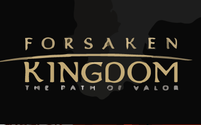 Forsaken Kingdom: The Path of Valor Online Slot