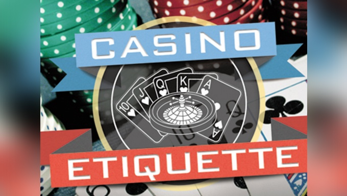 An Overview of Casino Etiquette
