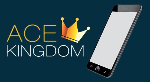 Ace Kingdom Mobile