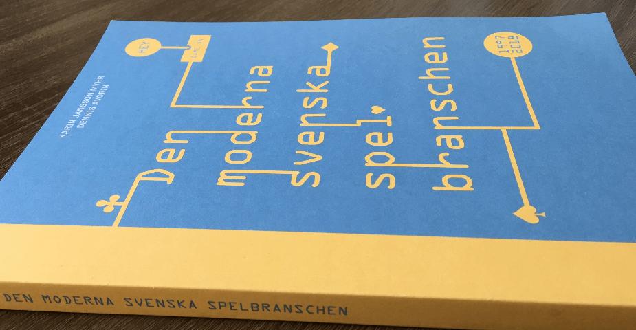 """Ny bok """"Den moderna svenska spelbranschen"""" släpps denna vecka"""