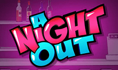 A Night Out Slot Sites