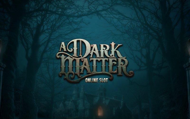 A Dark Matter slot – läskig Halloween slot med free spins