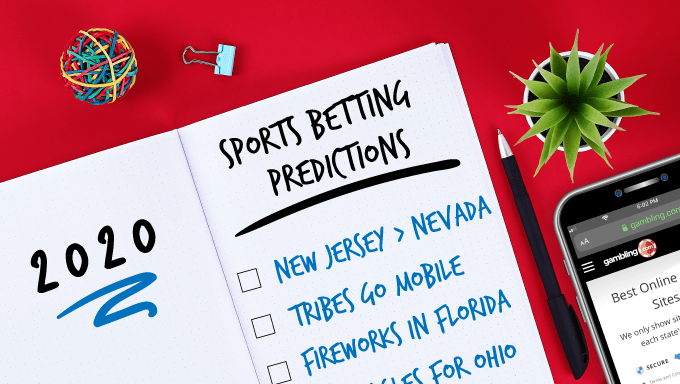 7 Predictions for Sports Betting in the US in 2020