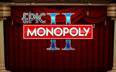 Epic Monopoly II Online Slot