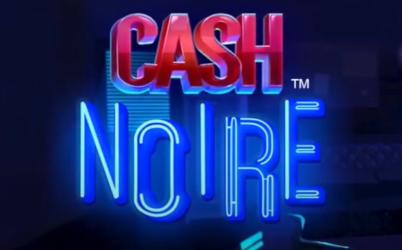 Cash Noire Online Slot