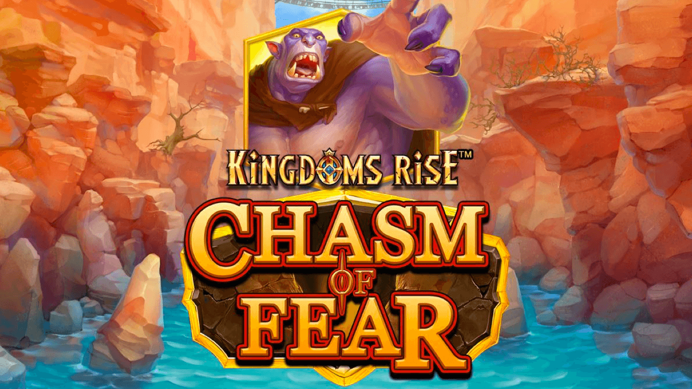 Kingdoms Rise: Chasm of Fear