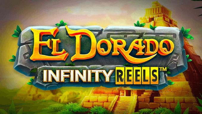 10. El Dorado Infinity Reels